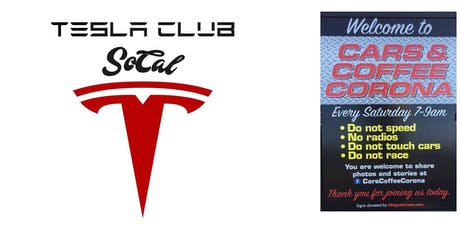 Cars and Coffee Corona - TESLA DAY! tickets