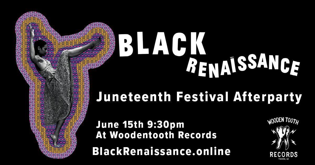 Black Renaissance: Juneteenth After Party