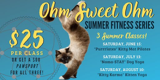 Ohm Sweet Ohm Summer Fitness Series at Animal Friends of the Valleys