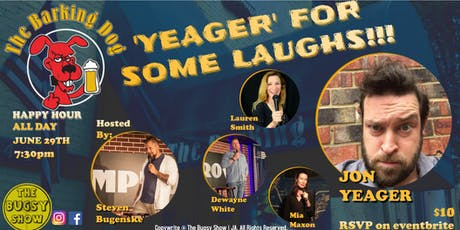 'Yeager' For Some Laughs tickets