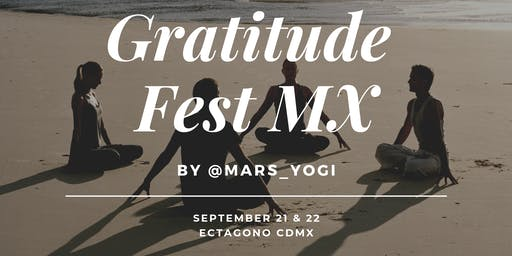 Gratitude Fest 2.0 MX