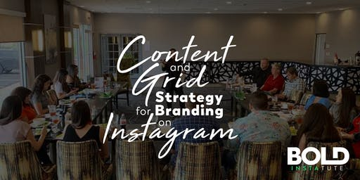Content & Grid Strategy for Branding on Instagram