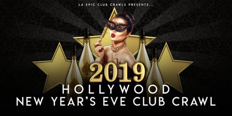 2020 Hollywood New Years Eve Club Crawl tickets