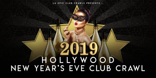 2020 Hollywood New Years Eve Club Crawl
