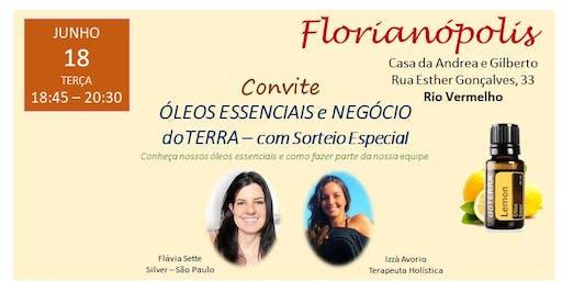 FLORIANÓPOLIS - WORKSHOP ÓLEOS ESSENCIAIS E NEGÓCIO doTERRA - RIO VERMELHO