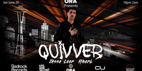 Quivver at Ora tickets