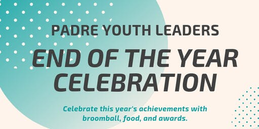 PADRE Youth Leaders End of Year Celebration