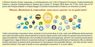 Bitcoin, Blockchain & criptovalute: cosa sono e perché se ne parla tanto?