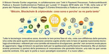 Bitcoin, Blockchain & criptovalute: cosa sono e perché se ne parla tanto? biglietti