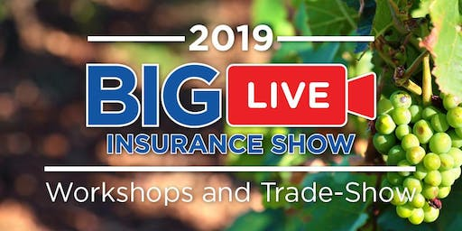 BIG LIVE INSURANCE SHOW -  Northern California  Workshop & Tradeshow