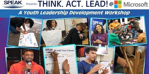 SPEAK's THINK.ACT.LEAD Youth Leadership Workshop @ Microsoft San Diego Campus