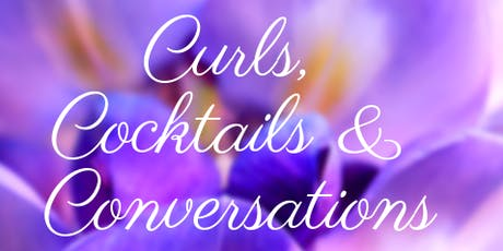 Curls Cocktails and Conversations  tickets