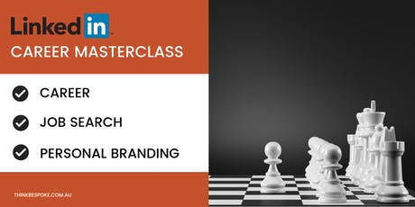 LinkedIn for Career MasterClass Melbourne tickets