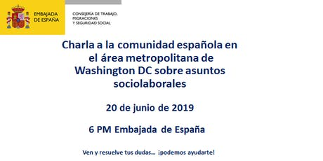 Charla Consejería de Trabajo, Migraciones y Seguridad Social en Washington DC tickets