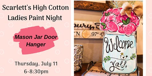 Ladies Paint Night at Scarlett's--Mason Jar Door Hanger