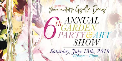 Giselle Denis 6th Annual Garden Party & Art Show