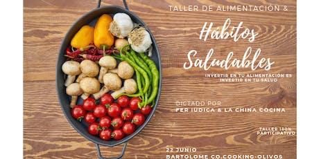 Taller de Alimentación y Hábitos saludables (fácil y para tod@s)  entradas