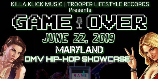 Game  Over - DMV Hip-Hop Showcase
