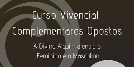 Complementares Opostos - Divina Alquimia - Florianópolis bilhetes