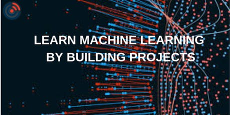 Learn Machine Learning by Building Projects tickets