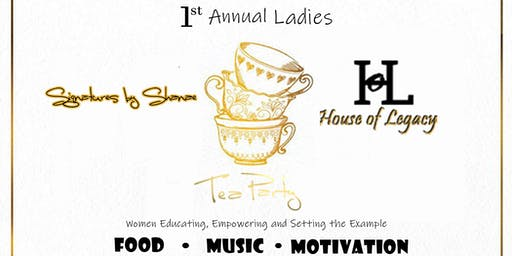 1st Annual Ladies Tea Party