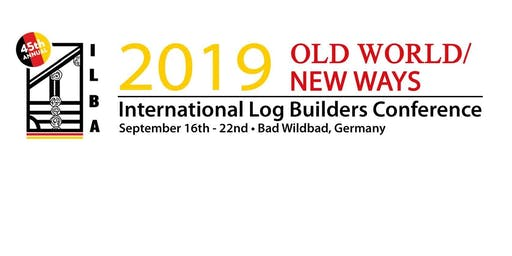 ILBA 45th Annual Conference & Pre-Conference Log Building Workshops