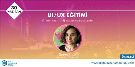Kullanıcı Deneyimi Tasarımı (UI / UX) Eğitimi - ÜCRETLİ tickets