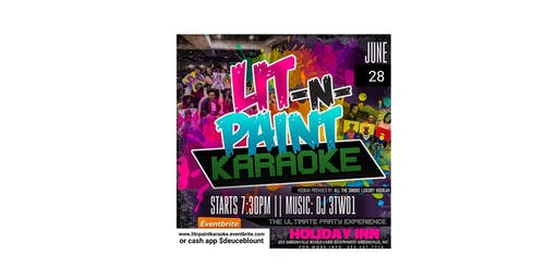 LIT N PAINT KARAOKE: The Ultimate Paint N Karaoke Party