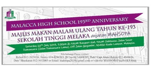 MALACCA HIGH SCHOOL 193rd ANNIVERSARY DINNER CELEBRATION organised by MAHSOPA