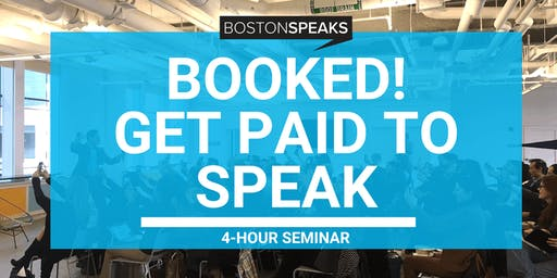 Booked! | Get Paid To Speak 4-Hour Seminar