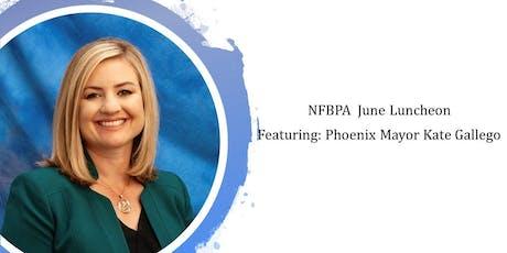 NFBPA June Luncheon: Phoenix Mayor Kate Gallego tickets