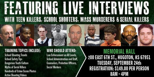 Profiling Teen Killers, School Shooters, Mass Murderers & Serial Killers-Training by Phil Chalmers-Hugoton, KS September 24, 2019