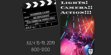 Lights! Camera!! Action!!! Summer Camp @St. James Day School tickets