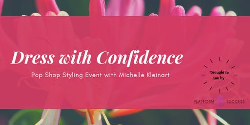 Dress with Confidence (styling event for women)