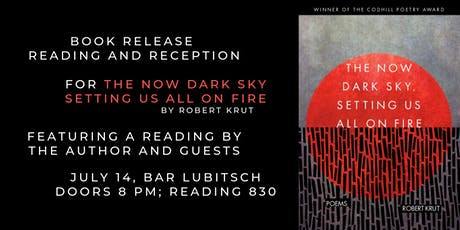Book Release & Poetry Reading for THE NOW DARK SKY, SETTING US ALL ON  FIRE tickets
