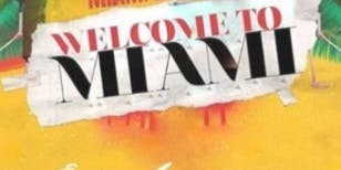 WELCOME 2 MIAMI- PARTY PACKAGE