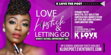 Love, Lipstick & Letting Go | Chicago 7.20 tickets