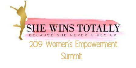 SHE WINS TOTALLY  2019 Women's Empowerment Summit