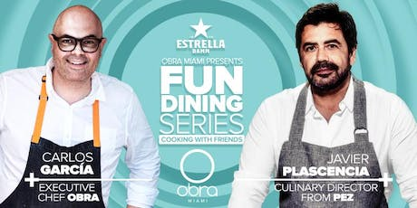 Obra Fun Dining Series with Chef Javier Plascencia tickets