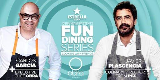 Obra Fun Dining Series with Chef Javier Plascencia