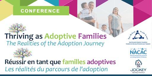 Thriving as Adoptive Families: The Realities of the Adoption Journey / Réussir en tant que familles adoptives: les réalités du parcours de l'adoption