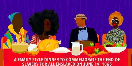 Juneteenth Family Dinner tickets