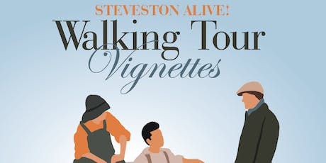 Steveston Alive! Walking Tour Vignettes tickets