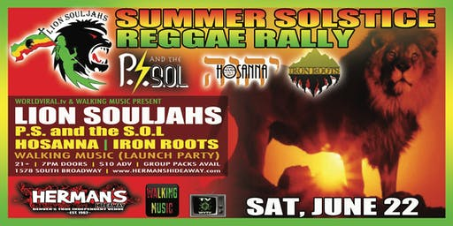 Sum. Sols. Reggae Rally Ft LION SOULJAHS | PS & THE SOL |HOSANNA_IRON ROOTS