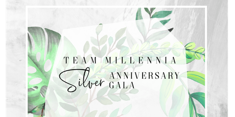 Team Millennia's Season 25 Gala tickets