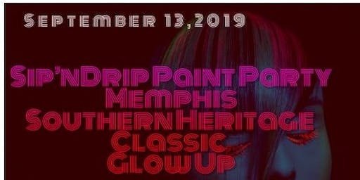 Sip 'N Drip Paint Party Southern Heritage Classic Glow Up