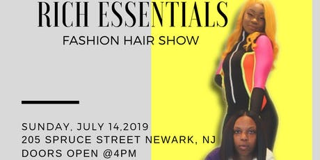 RICH ESSENTIAL FASHION HAIR SHOW tickets