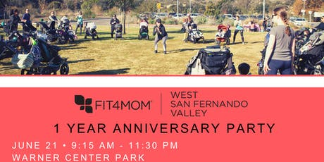 FIT4MOM West San Fernando Valley 1-Year Anniversary tickets