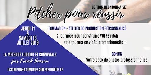 """FORMATION """"PITCHER POUR REUSSIR""""  - 11 & 13 juillet 2019  ILE DE LA REUNION"""