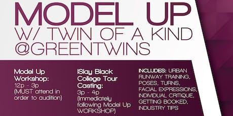ISLAY w/ @GREENTWINS - MODEL UP WORKSHOP & MODEL CASTING  tickets